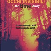 OCCHI INVISIBILI: the time diary | Elisabetta Gallus