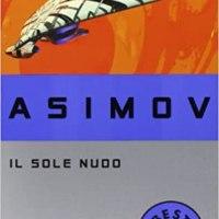 Il sole nudo di Isaac Asimov|Recensione