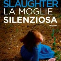 """Torna in libreria KARIN SLAUGHTER con il nuovo romanzo """"La moglie silenziosa"""""""