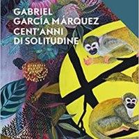Recensione: Cent'anni di solitudine | G. G. Marquez