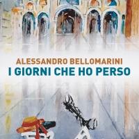 """Recensione """"I giorni che ho perso"""" Alessandro Bellomarini"""