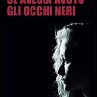 """Recensione """"Se avessi avuto gli occhi neri"""" di Gianfranco Sorge"""