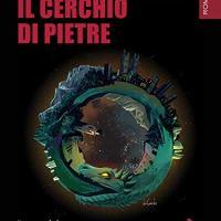 """Recensione """"Il cerchio di pietre"""" di  Enrico Graglia"""